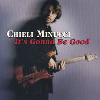it's Gonna Be Good — Chieli Minucci