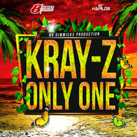 Only One - Single — Kray Z