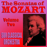 The Sonatas of Mozart Volume Two — Brian Snow, SBR Classical Orchestra, Jessie Parker, Вольфганг Амадей Моцарт