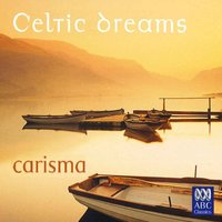 Celtic Dreams — Carisma