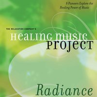 Healing Music Project Radiance — Healing Music Project Radiance
