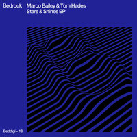 Stars & Shines EP — Marco Bailey, Tom Hades, Marco Bailey & Tom Hades