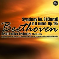 Beethoven: Symphony No. 9 (Choral) in D minor, Op. 125 — Great Festival Orchestra & Alberto Lizzio