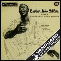 Sings Blues And Folk Songs — Brother John Sellers