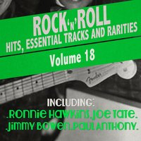Rock 'N' Roll Hits, Essential Tracks and Rarities, Vol. 18 — сборник