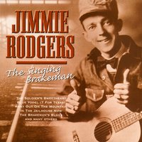 The Father of Country Music — Jimmie Rodgers