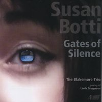 Susan Botti: Gates of Silence — Susan Botti