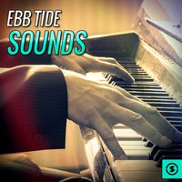 Sounds — Ebb Tide