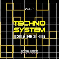 Techno System, Vol. 8 — сборник