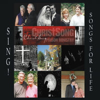 Sing! Songs for Life — Christsong