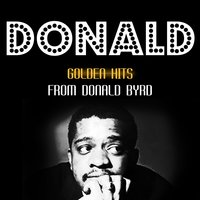 Golden Hits — Donald Byrd