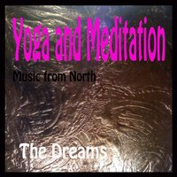 Yoga and Meditation — The Dreams