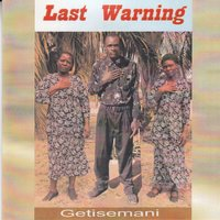 Getisemani — Last Warning