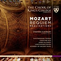 Mozart: Requiem Realisations — The Choir Of King's College, Cambridge