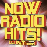 Now Radio Hits! DJ ReMixed — The Allstar Hitmakers