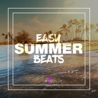 Easy Summer Beats — сборник