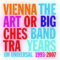 The Big Band Years — Vienna Art Orchestra