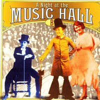 A Night At The Music Hall (Disc B) — сборник