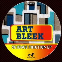 Science Friction Ep — Art Bleek