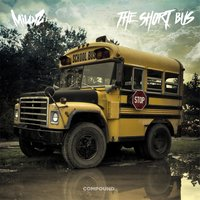 The Short Bus — Millyz