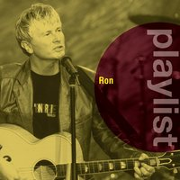 Playlist: Ron — Ron