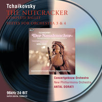 Tchaikovsky: The Nutcracker; Suites Nos.3 & 4 — Royal Concertgebouw Orchestra, New Philharmonia Orchestra, Antal Dorati