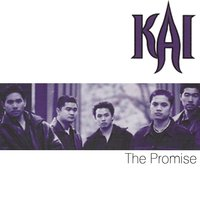 The Promise — Kai