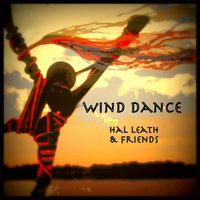 Wind Dance — Hal Leath & Friends