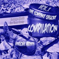 The company chillout Compilation, Vol. 1 — DJCiba, DJ Empty69, Psychopathic