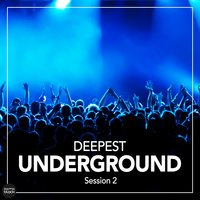 Deepest Underground Session 2 — сборник