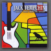 Live At Tales from the Tavern — Jack Tempchin
