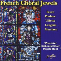 French Choral Jewels — Worcester Cathedral Choir & Daniel Hunt