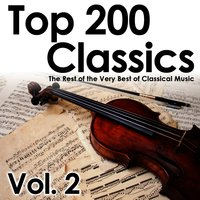 Top 200 Classics, Vol. 2: The Rest of the Very Best of Classical Music — сборник