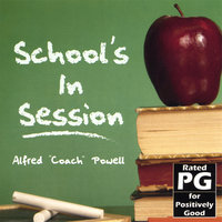 School's In Session — Alfred 'Coach' Powell
