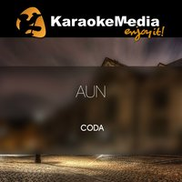 Aun [In The Style Of Coda] — Karaokemedia