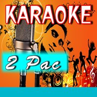 Karaoke 2 Pac — Mike Smith