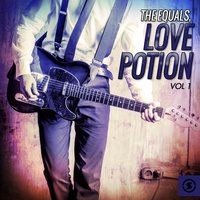 Love Potion, Vol. 1 — The Equals