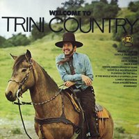 Welcome To Trini Country — Trini Lopez