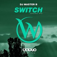 Switch — Dj Master B