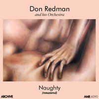 Naughty — Don Redman and His Orchestra