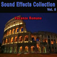 Sound Effects Collection, Vol. 5: Vacanze Romane — Neuilly