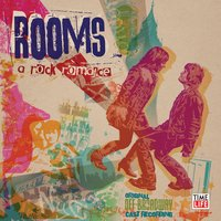 Rooms:  A Rock Romance [With Booklet] — Rooms: a rock romance