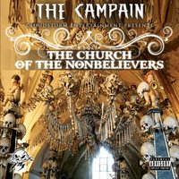 The Church of the Nonbelievers — The Campain