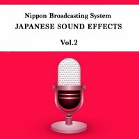 Japanese Sound Effects, Vol. 2 - Sounds of Samurai Battle — Nippon Broadcasting System