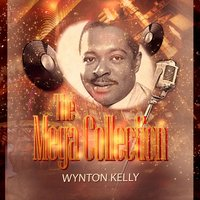 The Mega Collection — Wynton Kelly