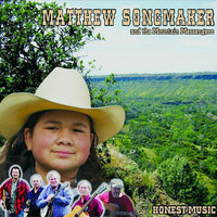 Honest Music (feat. The Mountain Messengers) — Matthew Songmaker