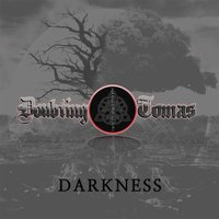 Darkness — Doubting Tomas