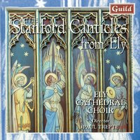 Choral Music by Villiers Stanford, Noble, Jackson, Bairstow — Ely Cathedral Choir, Jeremy Filsell, Sir Charles Villiers Stanford, Francis Jackson, Sir Edward Bairstow, Paul Trepte