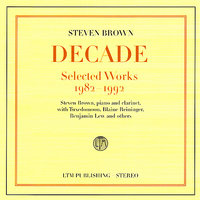 Decade - Selected Works 1982-1992 — Steven Brown