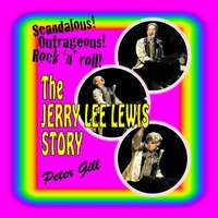 The Jerry Lee Lewis Story — Peter Gill